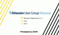 Atlassian User Group Moscow в гостях у Райффайзенбанка