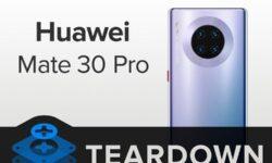 Huawei Mate 30 Pro под «скальпелем» iFixit: смартфон можно отремонтировать