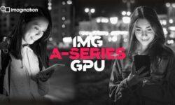Imagination представила самый быстрый GPU за 15 лет: «IMG A» — 10-е поколение видеоядер PowerVR