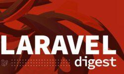 Laravel-Дайджест (13–19 июля 2020)